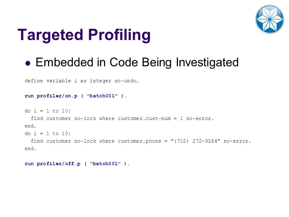 Targeted Profiling Embedded in Code Being Investigated