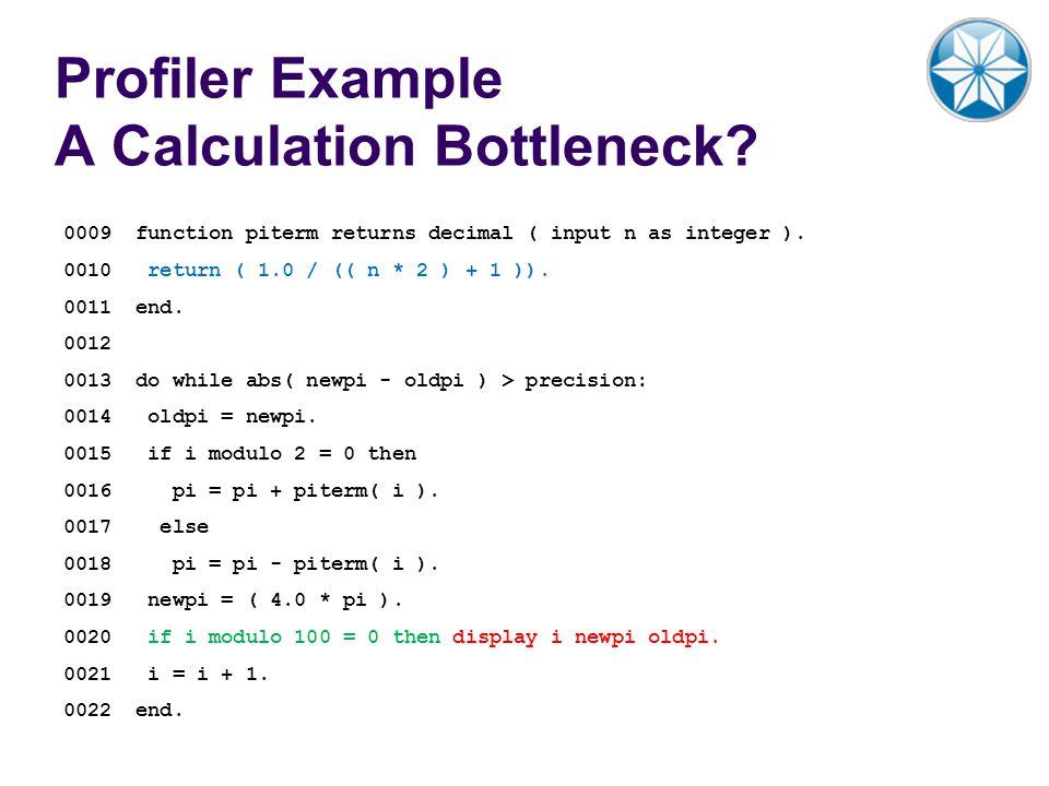 Profiler Example A Calculation Bottleneck