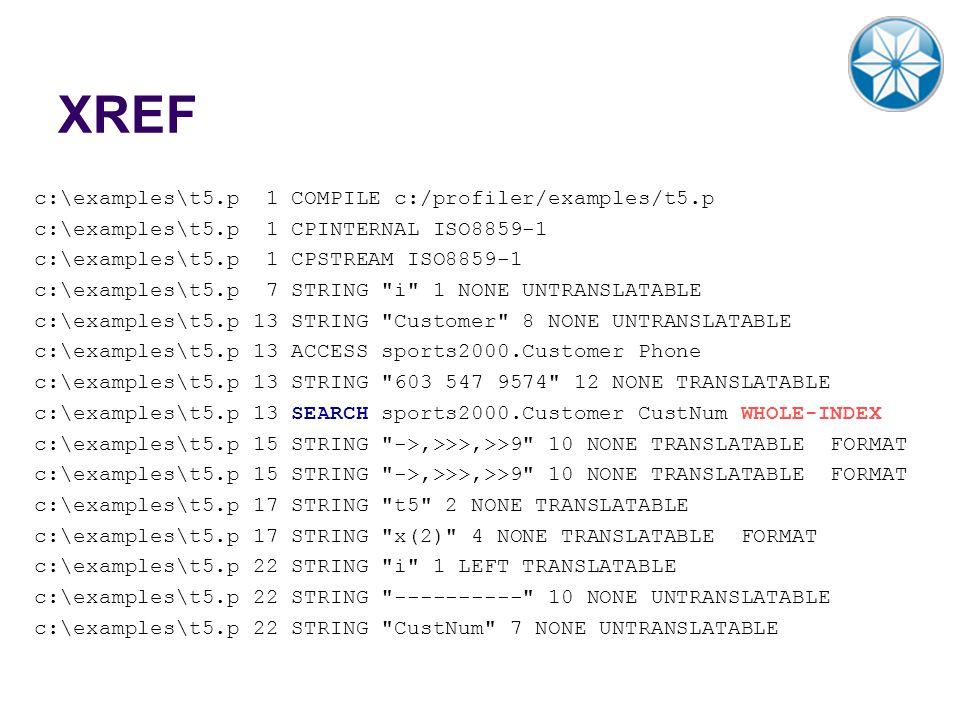 XREF c:\examples\t5.p 1 COMPILE c:/profiler/examples/t5.p