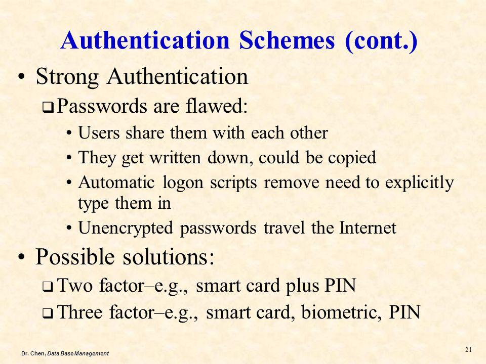 Authentication Schemes (cont.)