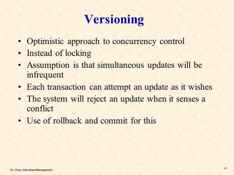Versioning Optimistic approach to concurrency control