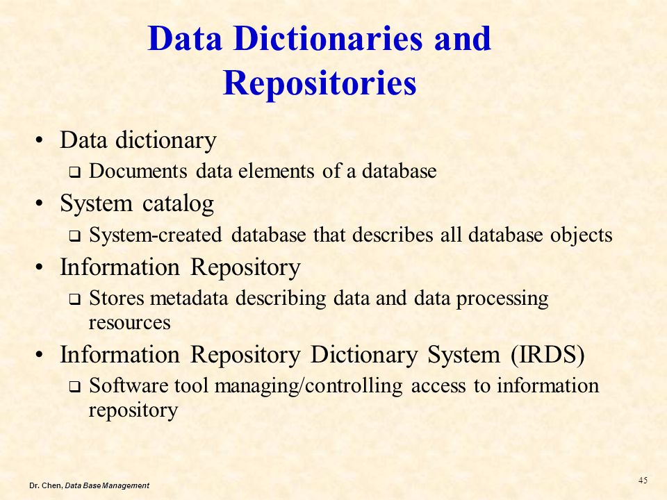 Data Dictionaries and Repositories
