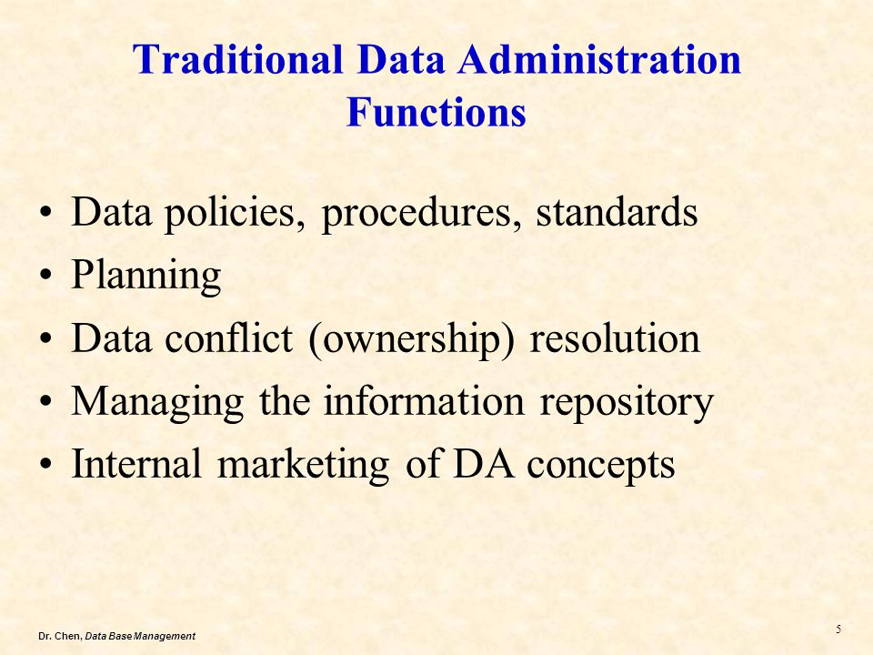 Traditional Data Administration Functions