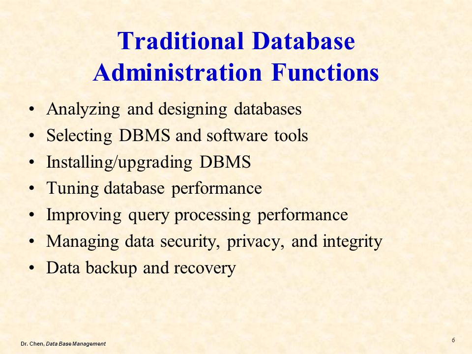 Traditional Database Administration Functions