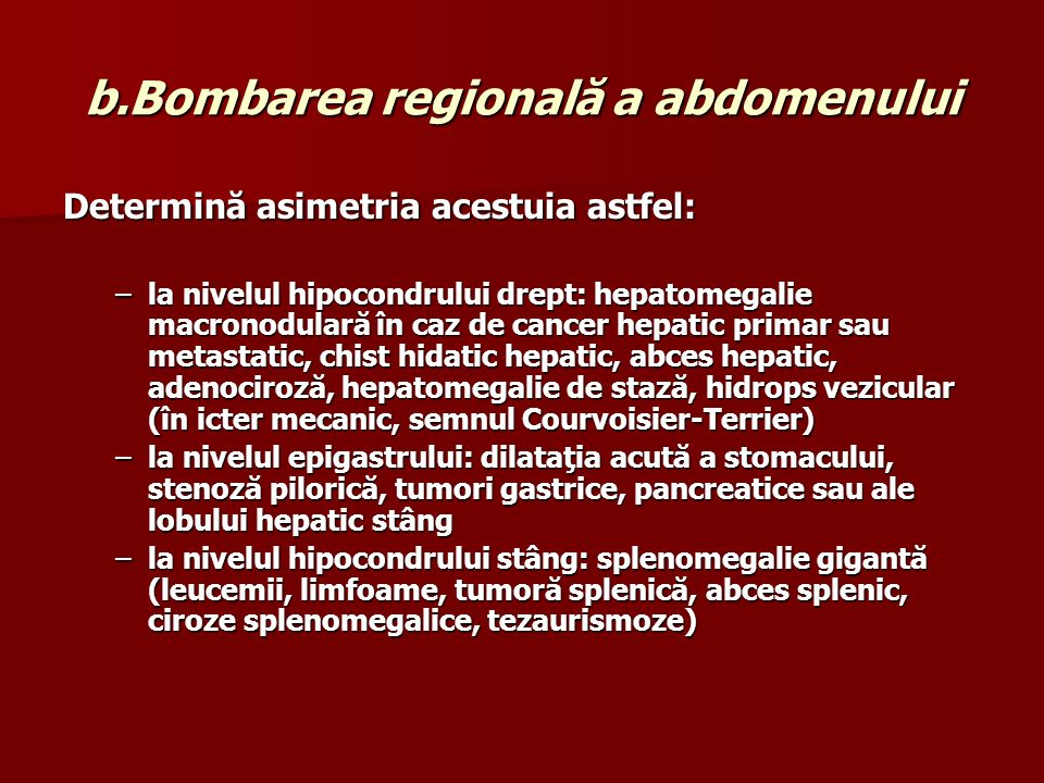 b.Bombarea regională a abdomenului
