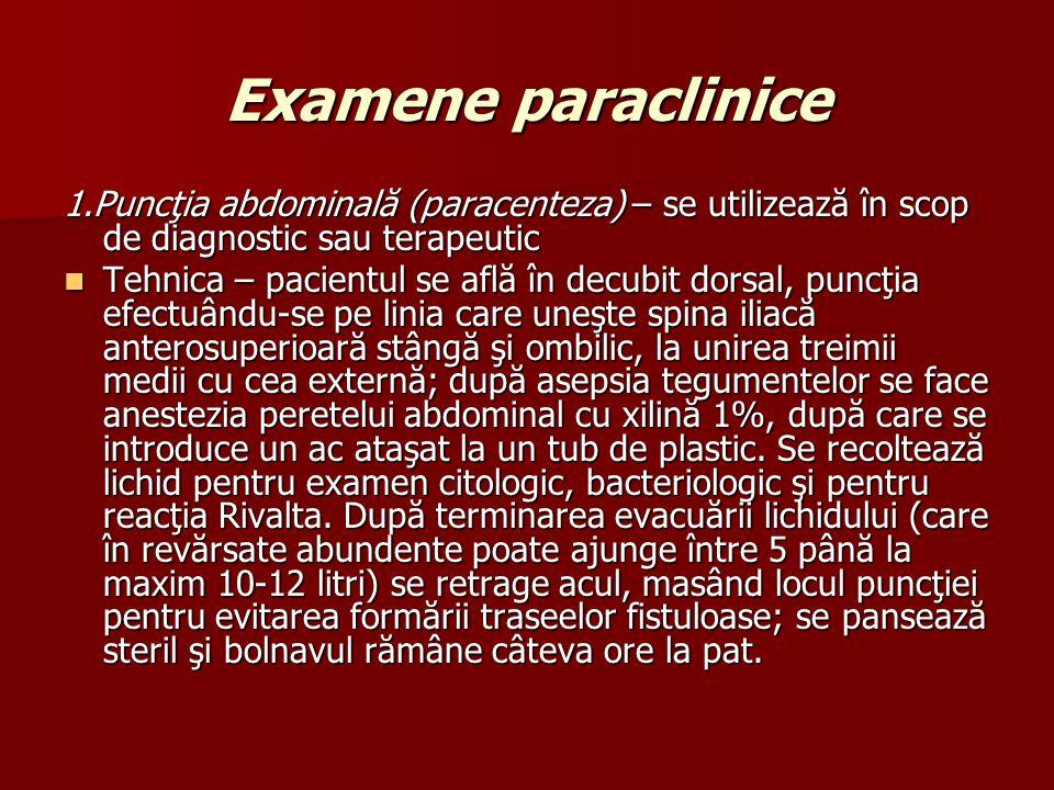 Examene paraclinice 1.Puncţia abdominală (paracenteza) – se utilizează în scop de diagnostic sau terapeutic.