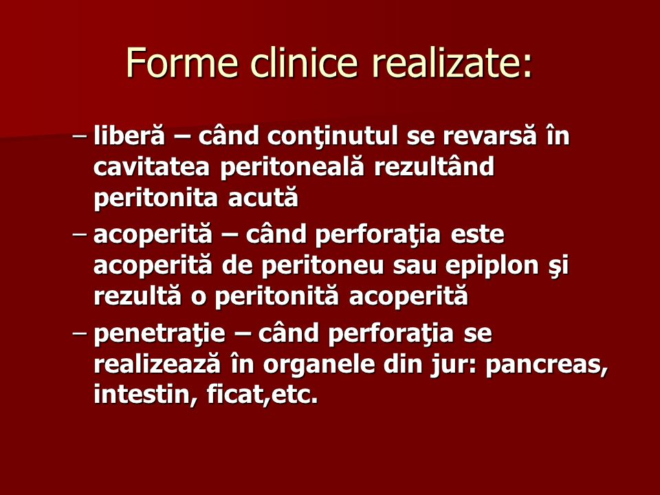 Forme clinice realizate: