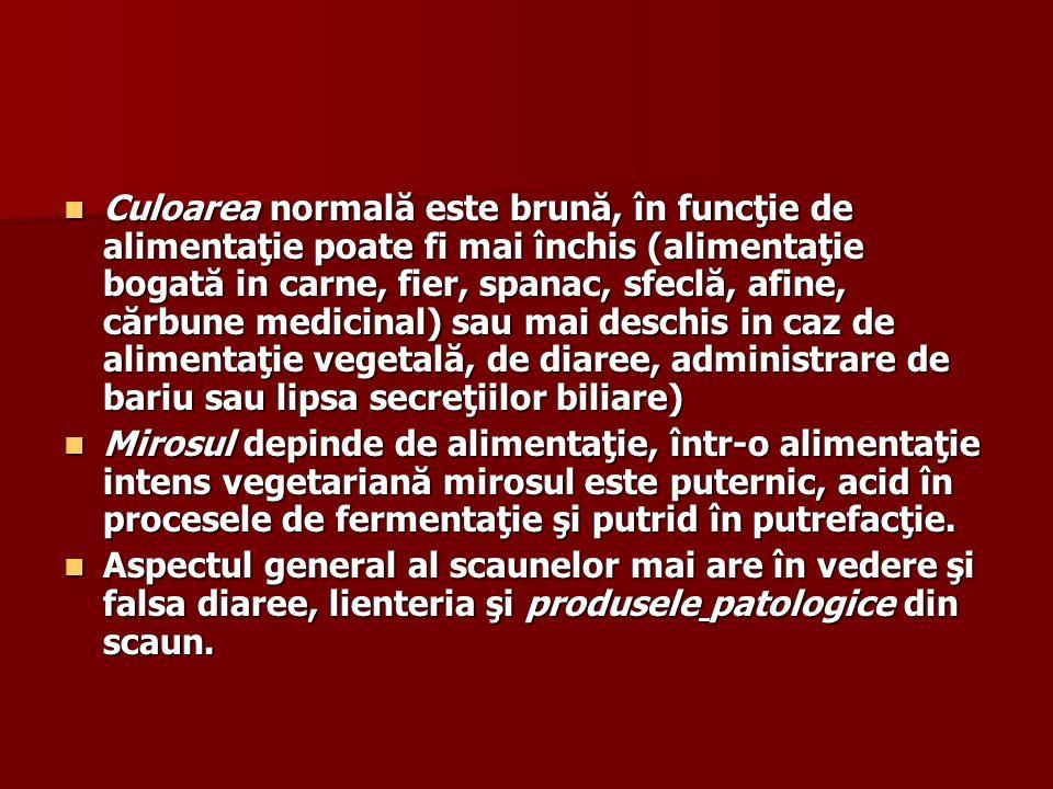 Culoarea normală este brună, în funcţie de alimentaţie poate fi mai închis (alimentaţie bogată in carne, fier, spanac, sfeclă, afine, cărbune medicinal) sau mai deschis in caz de alimentaţie vegetală, de diaree, administrare de bariu sau lipsa secreţiilor biliare)
