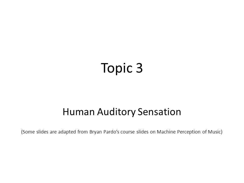 Human Auditory Sensation
