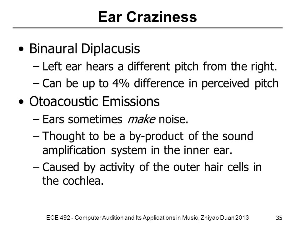 Ear Craziness Binaural Diplacusis Otoacoustic Emissions