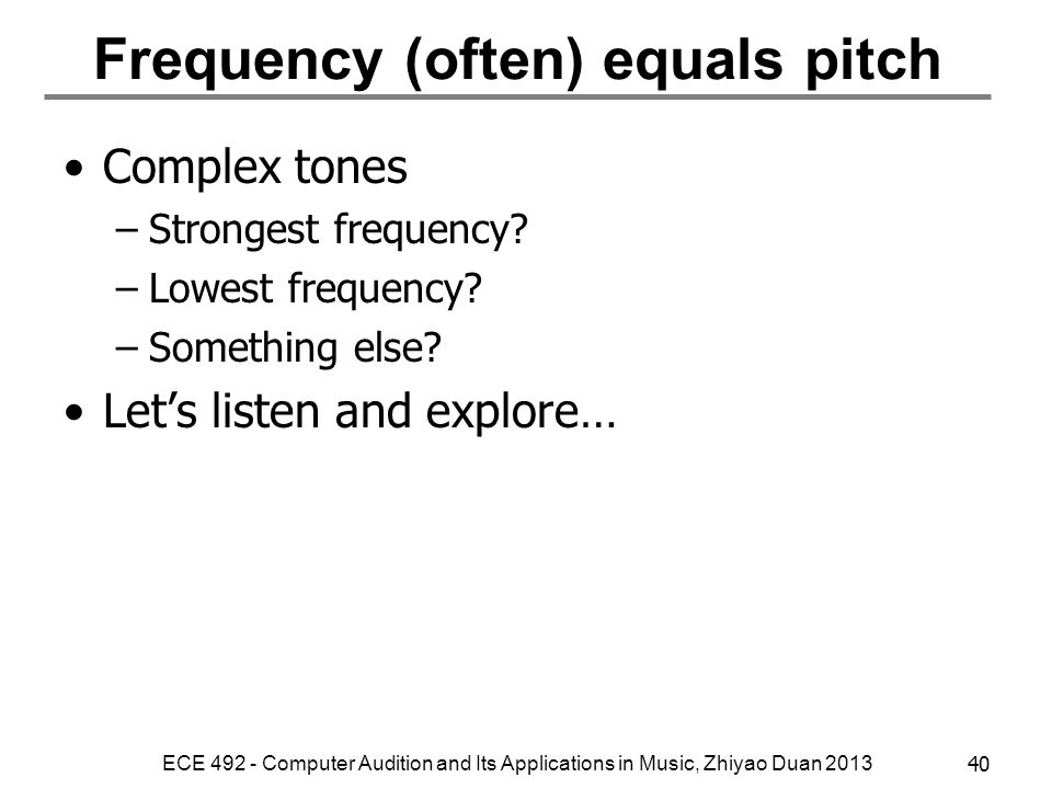 Frequency (often) equals pitch