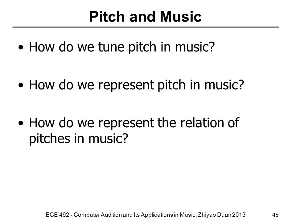 Pitch and Music How do we tune pitch in music