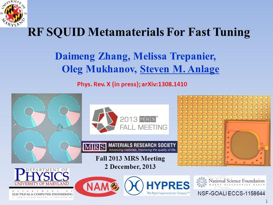 RF SQUID Metamaterials For Fast Tuning