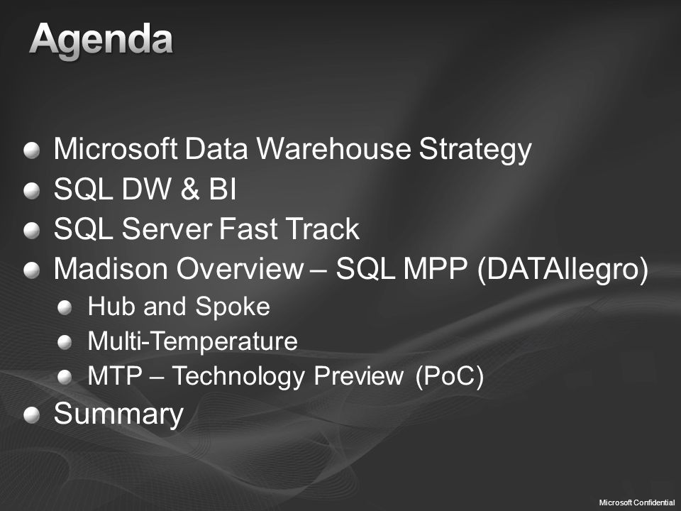 Agenda Microsoft Data Warehouse Strategy SQL DW & BI