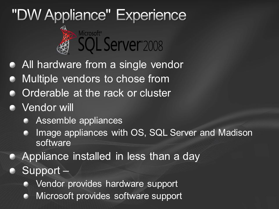 DW Appliance Experience