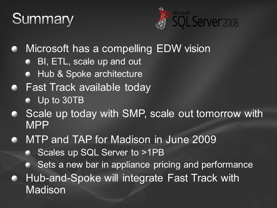 Summary Microsoft has a compelling EDW vision
