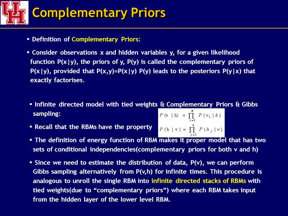 Complementary Priors Definition of Complementary Priors: