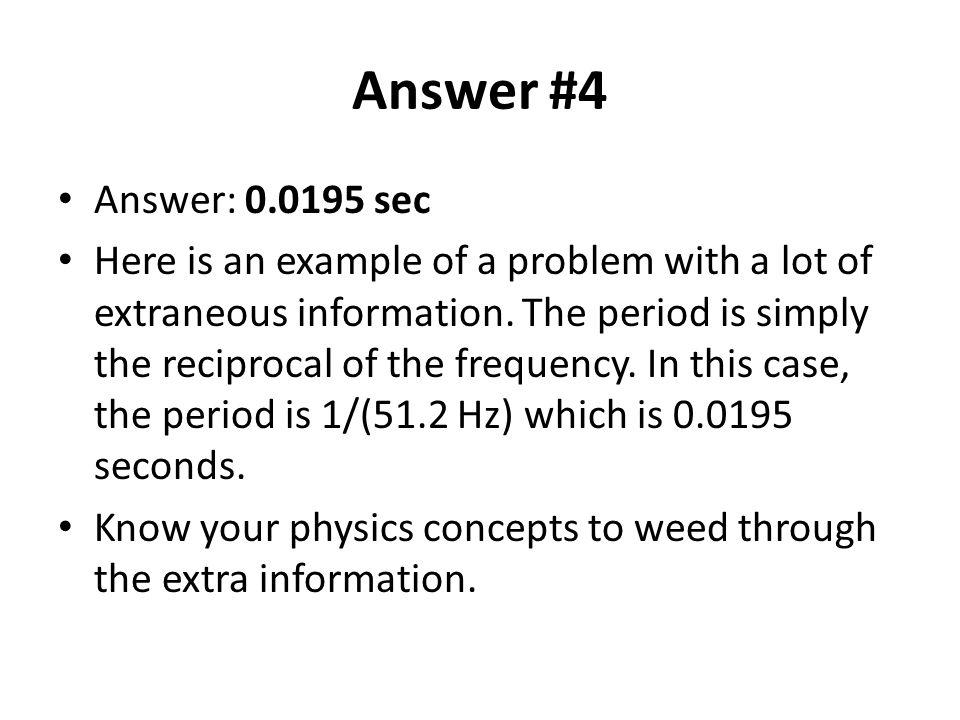 Answer #4 Answer: 0.0195 sec.