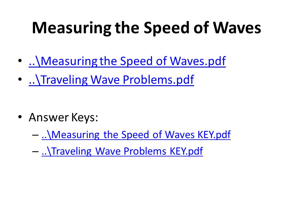 Measuring the Speed of Waves