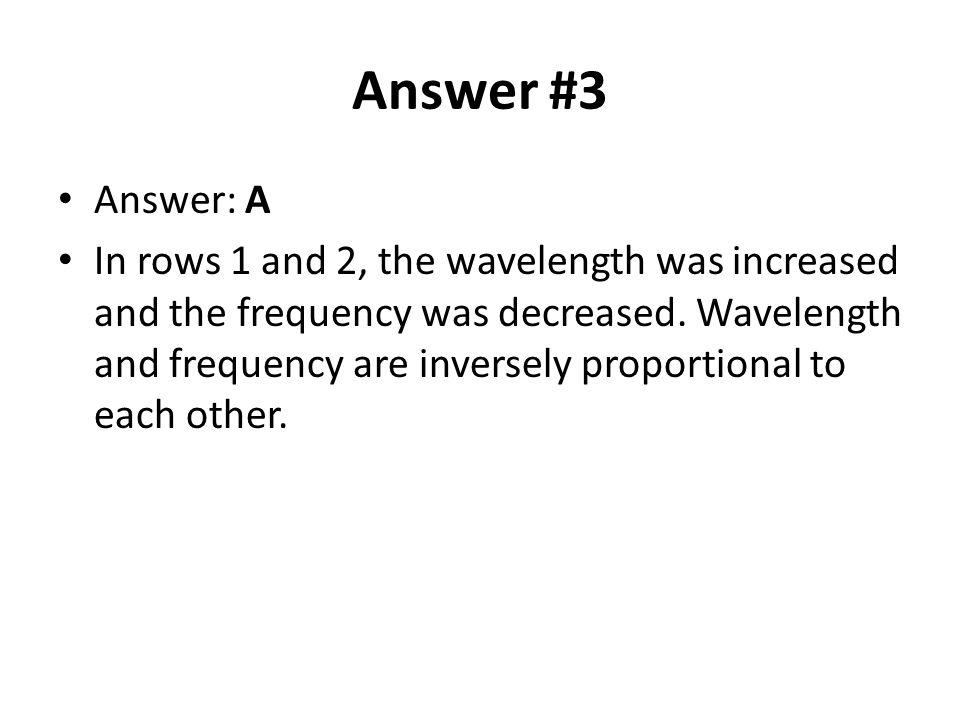 Answer #3 Answer: A.