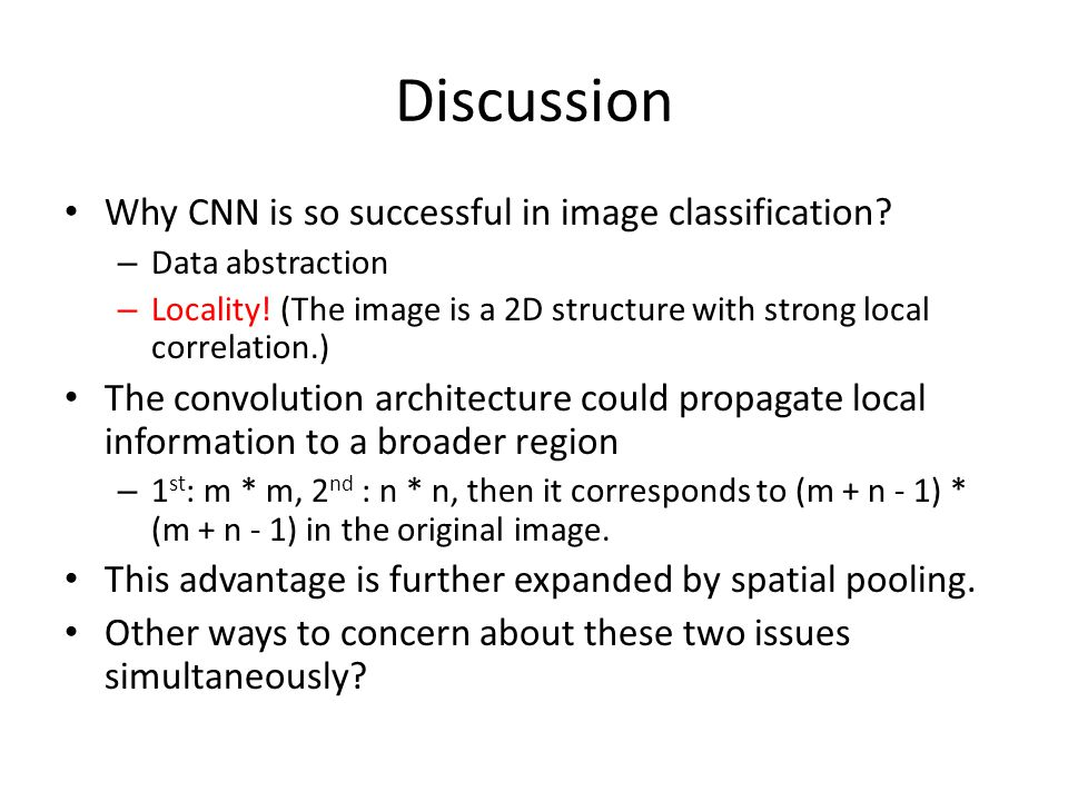 Discussion Why CNN is so successful in image classification