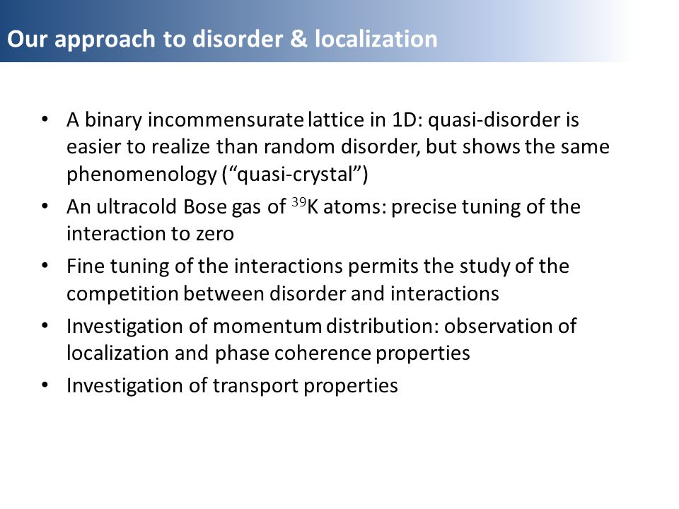 Our approach to disorder & localization