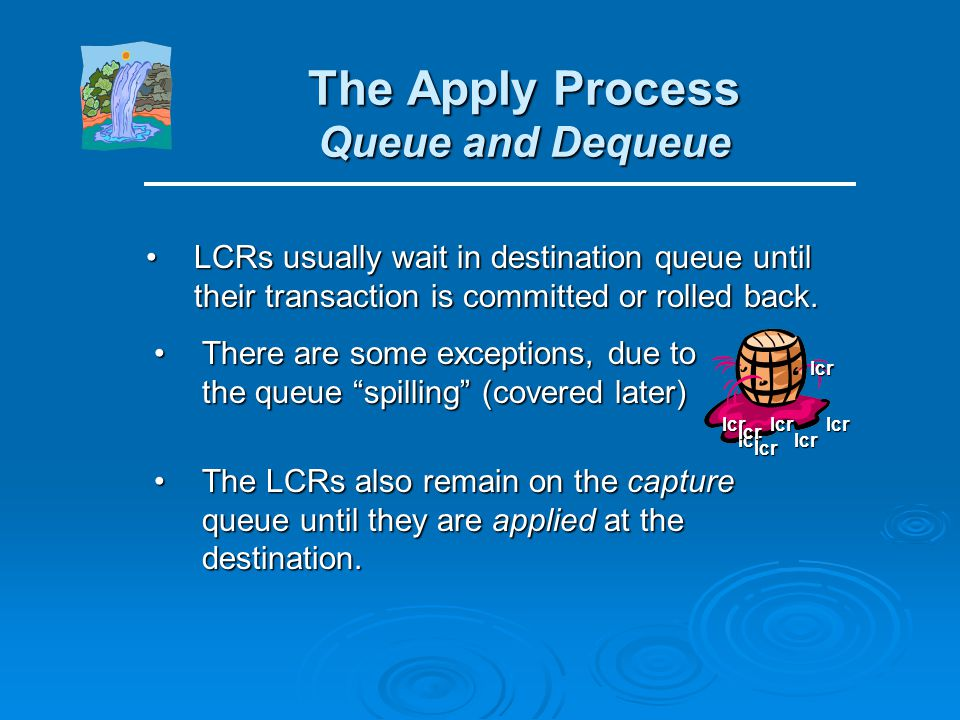 The Apply Process Queue and Dequeue