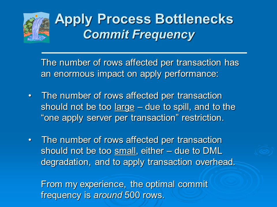 Apply Process Bottlenecks Commit Frequency