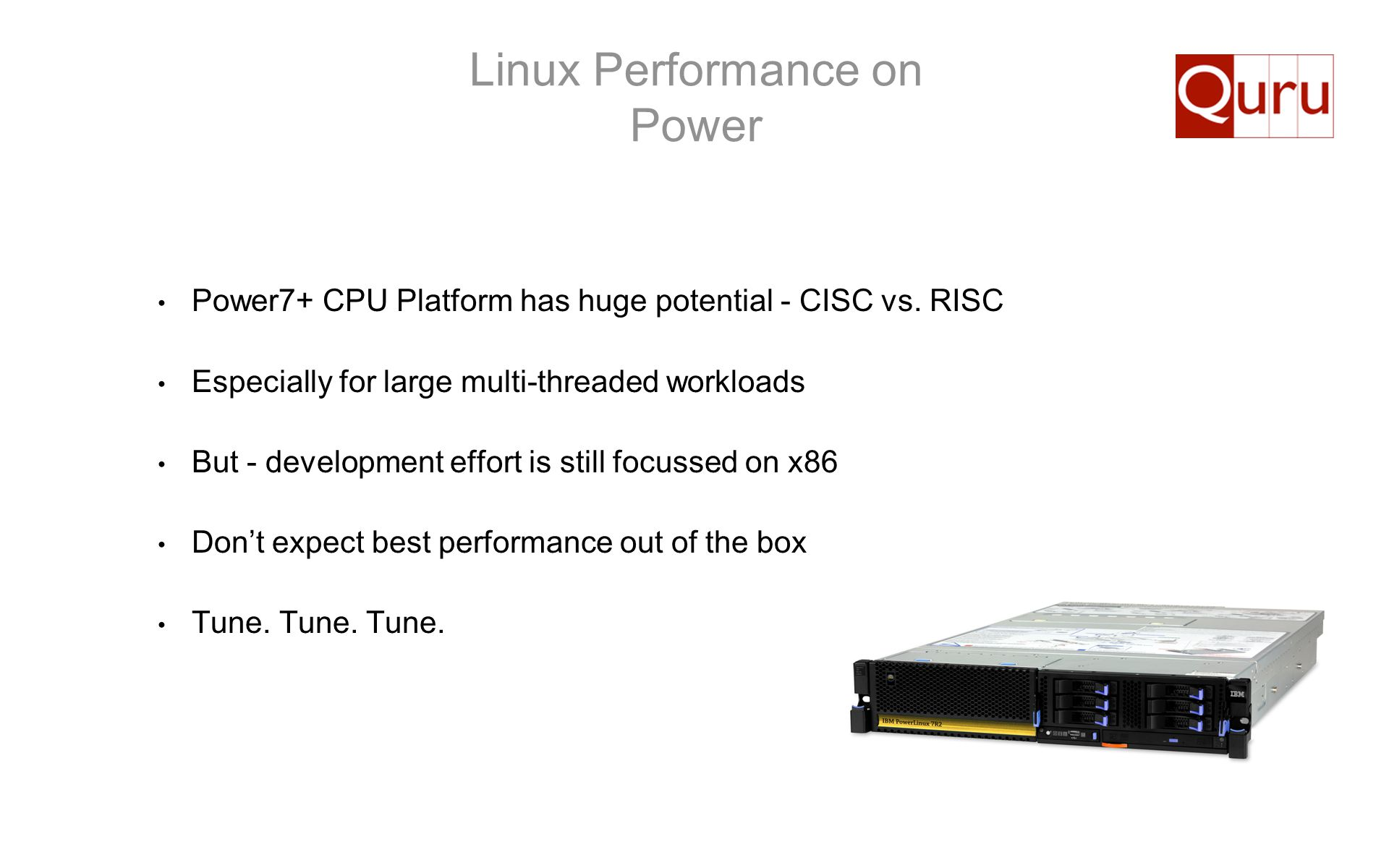 Linux Performance on Power