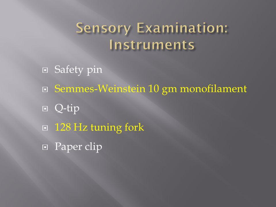 Sensory Examination: Instruments