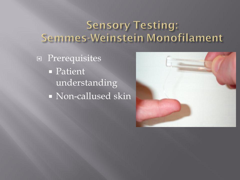 Sensory Testing: Semmes-Weinstein Monofilament