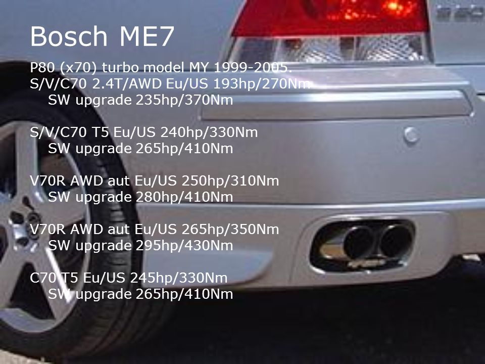 Bosch ME7 P80 (x70) turbo model MY 1999-2005.