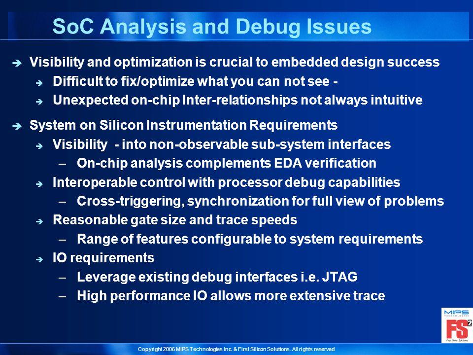 SoC Analysis and Debug Issues