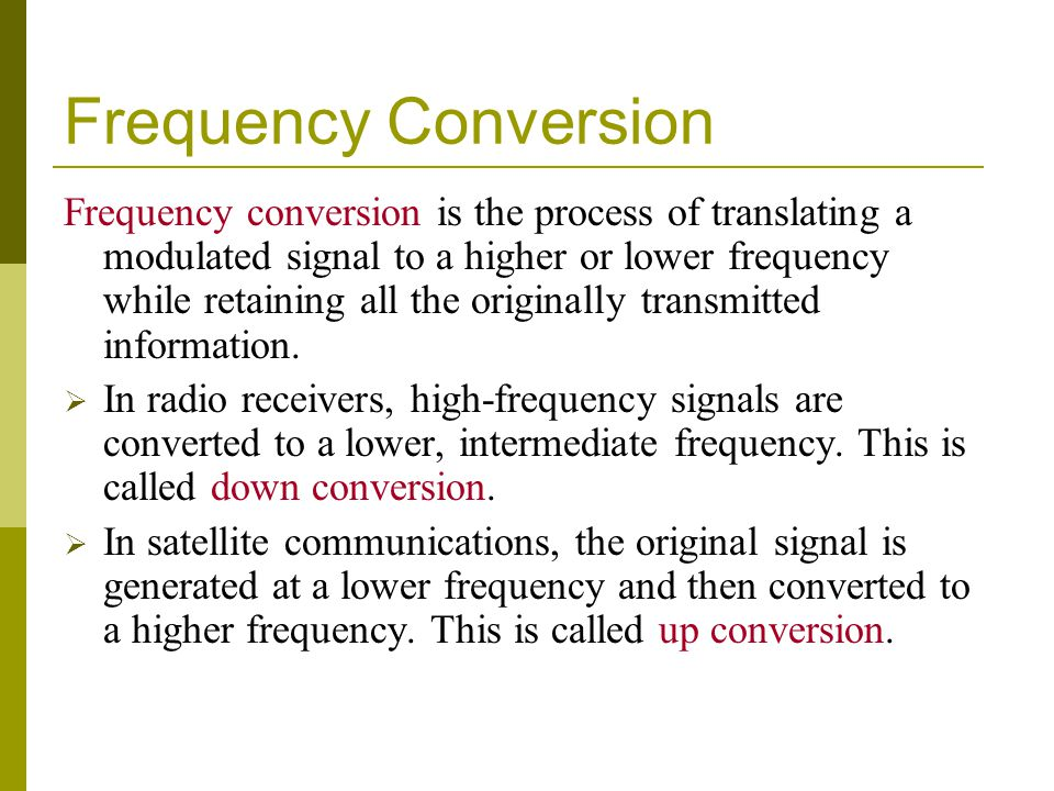 Frequency Conversion