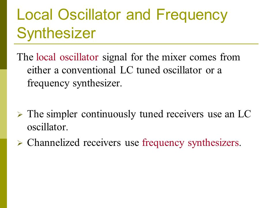 Local Oscillator and Frequency Synthesizer