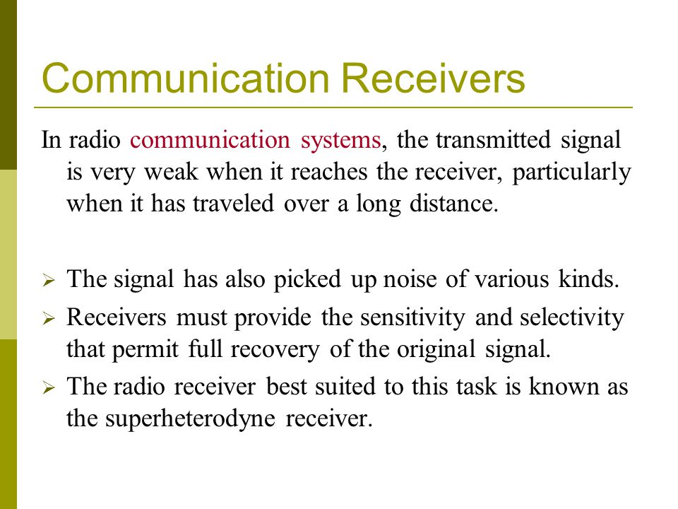 Communication Receivers