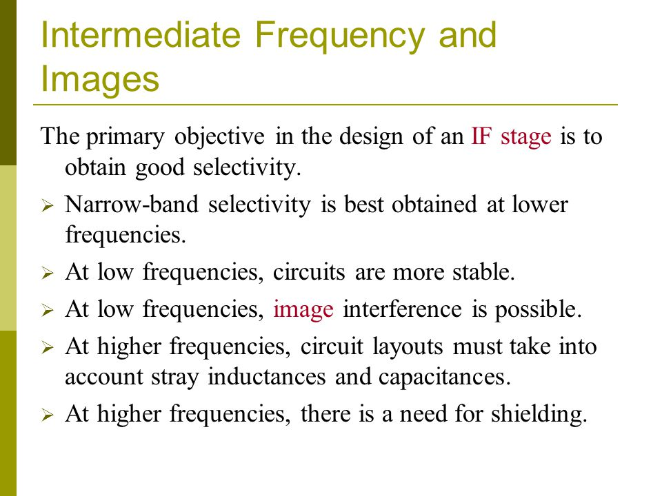 Intermediate Frequency and Images