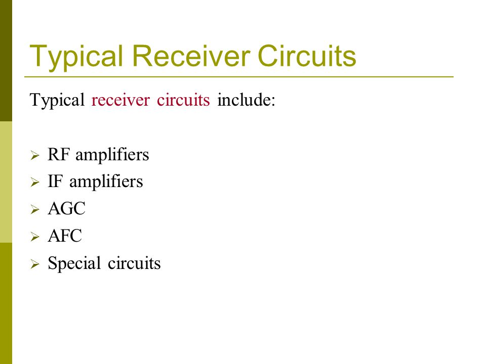 Typical Receiver Circuits