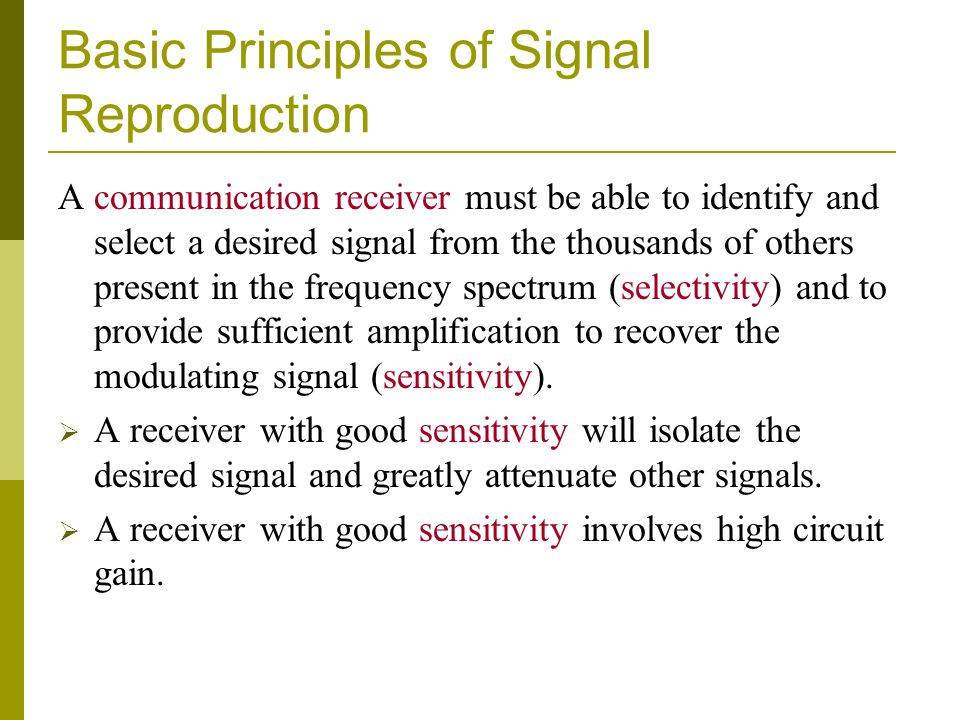 Basic Principles of Signal Reproduction