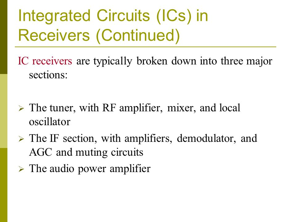 Integrated Circuits (ICs) in Receivers (Continued)