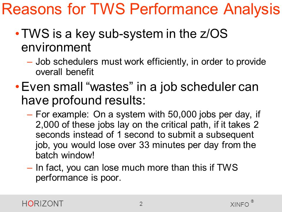 Reasons for TWS Performance Analysis