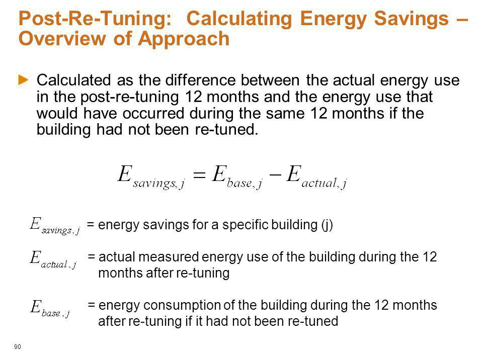 Post-Re-Tuning: Calculating Energy Savings – Overview of Approach