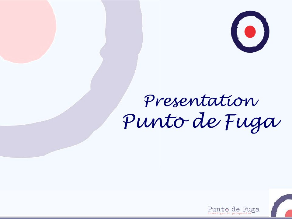 Presentation Punto de Fuga