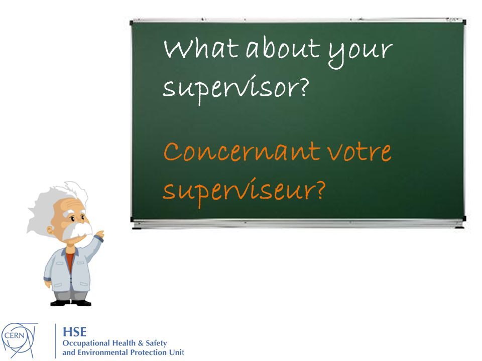 What about your supervisor