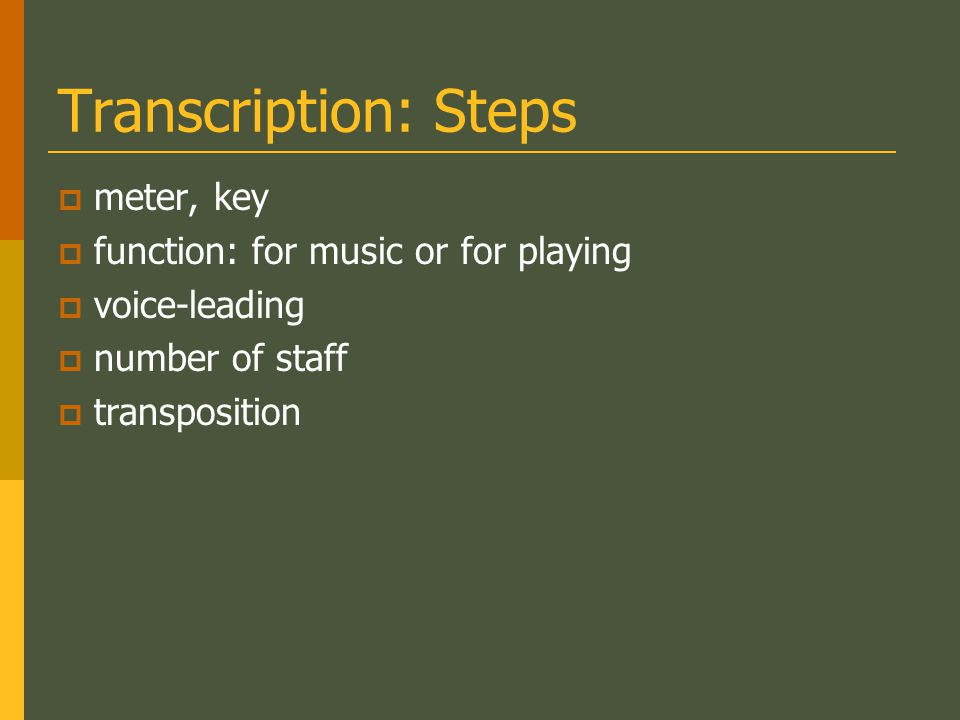 Transcription: Steps meter, key function: for music or for playing