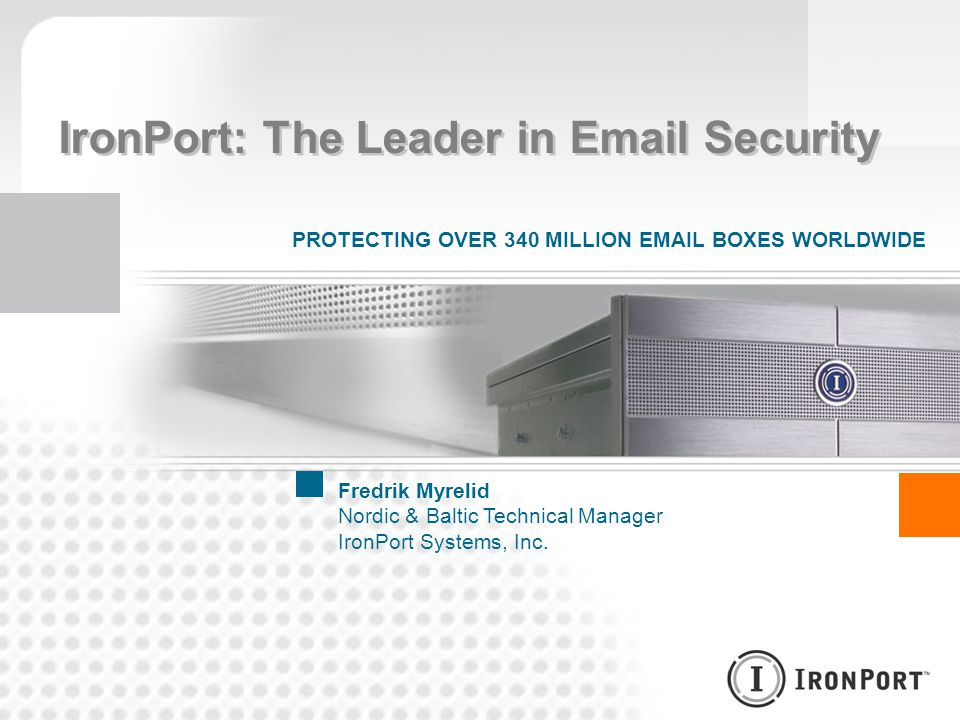 IronPort: The Leader in Email Security