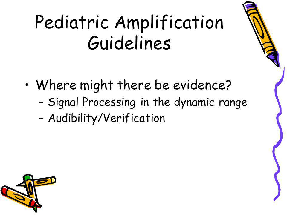 Pediatric Amplification Guidelines