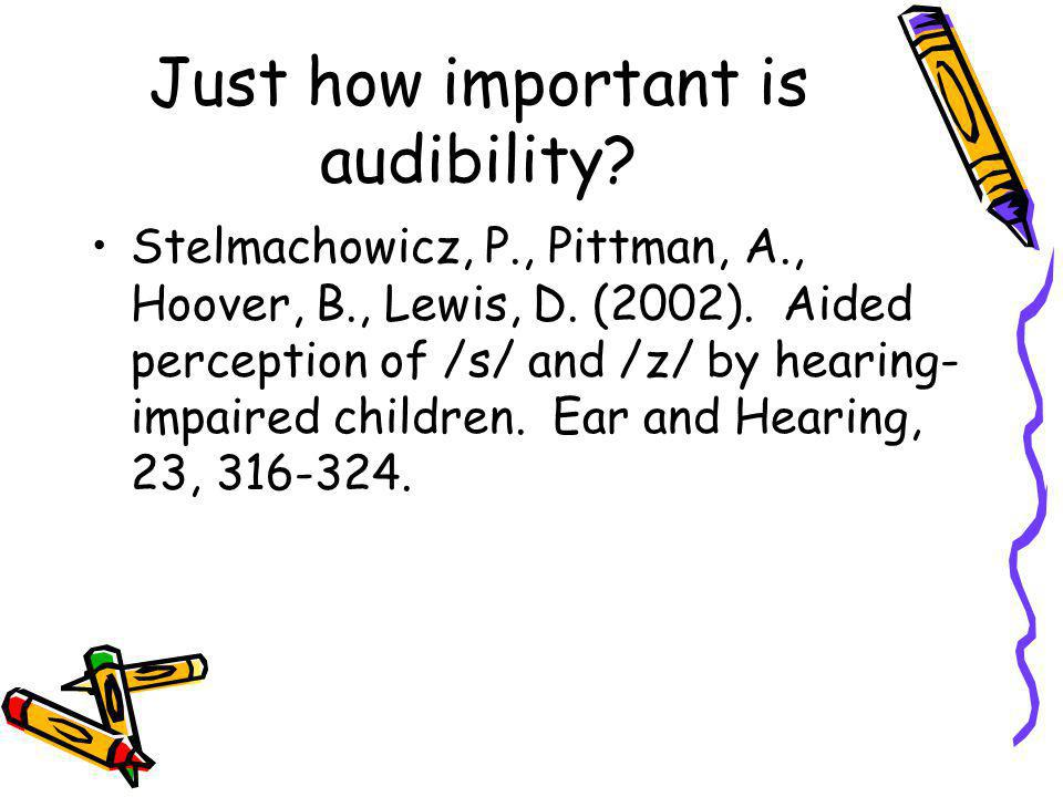 Just how important is audibility