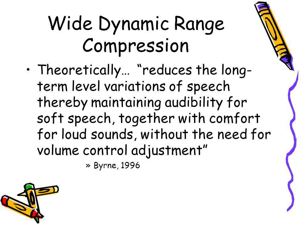 Wide Dynamic Range Compression