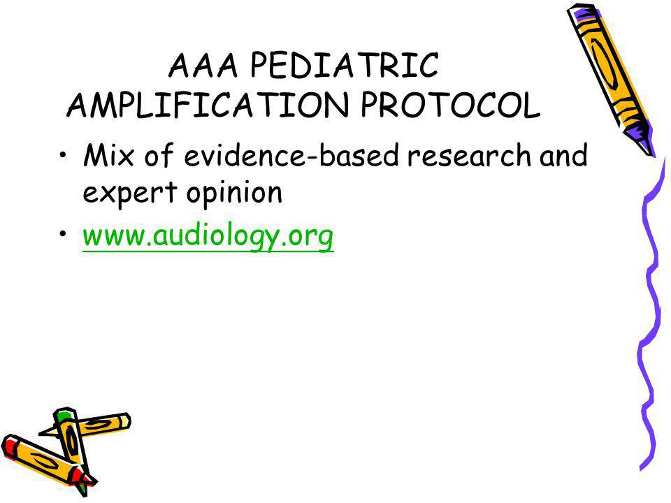 AAA PEDIATRIC AMPLIFICATION PROTOCOL